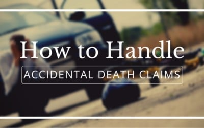 Accidental Death Insurance: How to Handle Claims